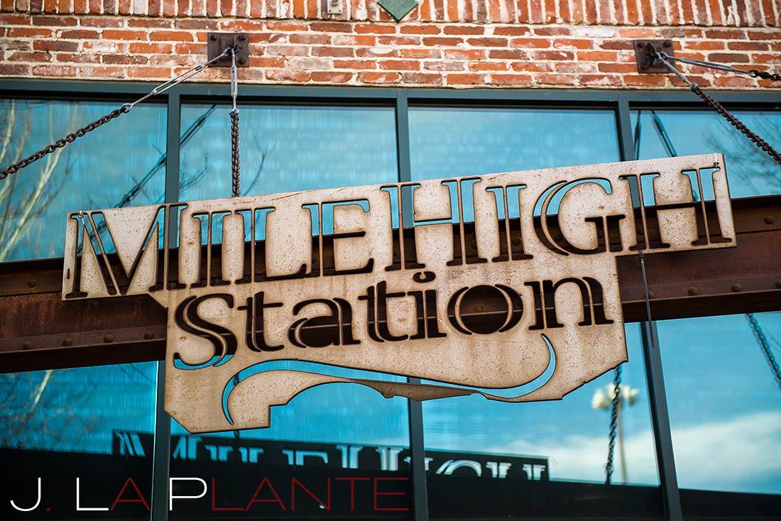 J. LaPlante Photo   Denver Wedding Photographer   Mile High Station Wedding   Mile High Station SIgn